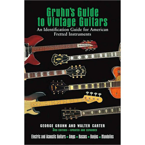 Gruhn's Guide to Vintage Guitars 3rd Edition