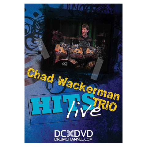 Chad Wackerman Trio Hits Live DVD