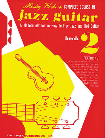 Mickey Baker's Complete Course in Jazz Guitar Book 2