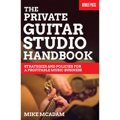 "Hal Leonard ""The Private Guitar Studio Handbook"" by Mike McAdam"