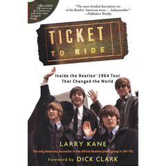 "Hal Leonard ""Ticket to Ride: Inside the Beatles' 1964 Tour That Changed the World"" by Kane"