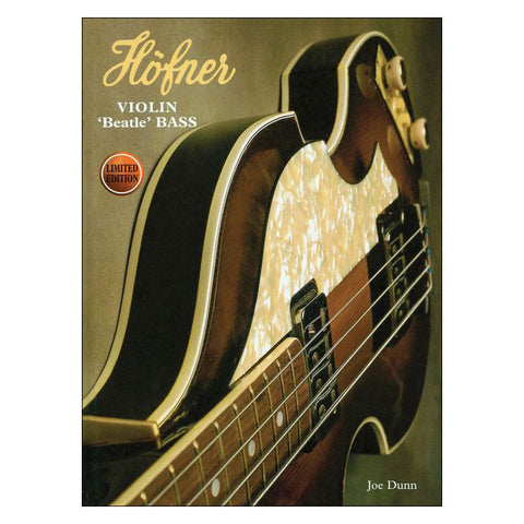 Hofner Violin Beatle Bass 3rd Edition by Dunn