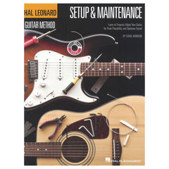 Hal Leonard Guitar Method - Setup & Maintenance by Johnson