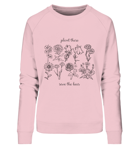 Plant These - Ladies Organic Sweatshirt