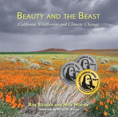 Cover of 12 time award winning coffee table book, Beauty and the Beast: California Wildflowers and Climate Change