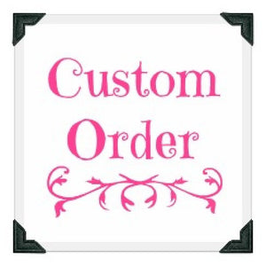 custom ORDER FOR NICOLLE SCHOLL