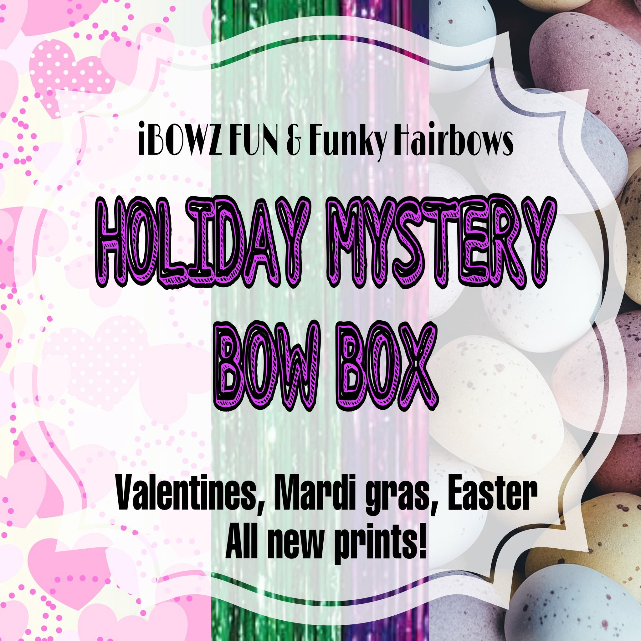 Holiday Mystery Surprise Bow Box | 3 All New Designs| Valentines Day + Mardi Gras + Easter Holiday Bows|  Perfect for Bow Girls