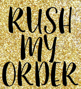 RUSH ORDER FOR SARAH BERNARD