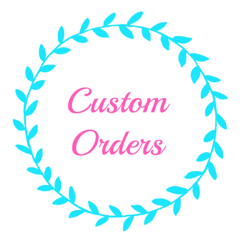 CUSTOM ORDER FOR BRANDI ROE