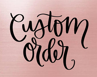 CUSTOM ORDER FOR KACI ODEM