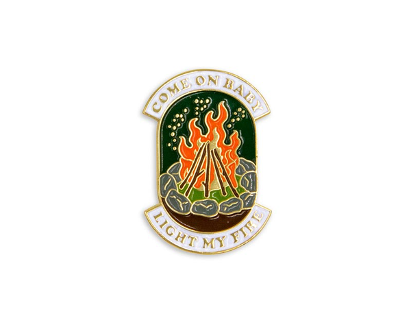 """Light My Fire"" Campfire Enamel Pin"