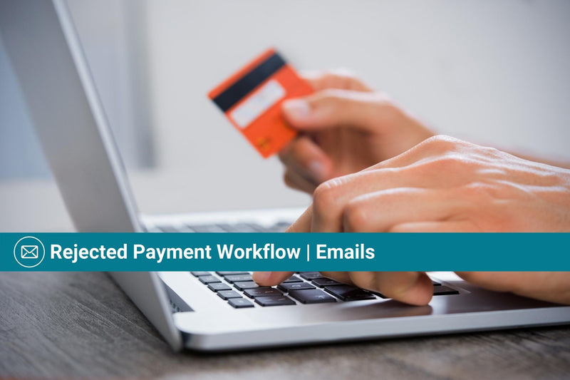 Rejected Payment Workflow | Basic Template | Email Template