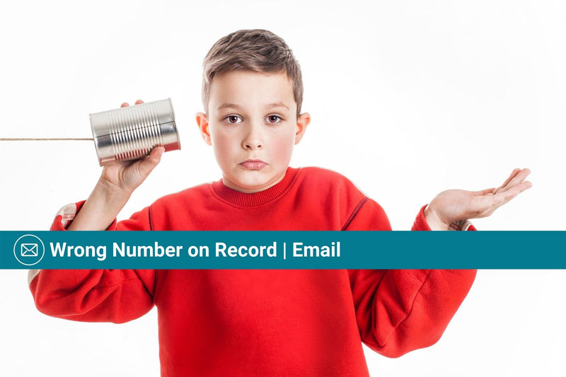 Wrong Number on Record | Basic Template | Email Template