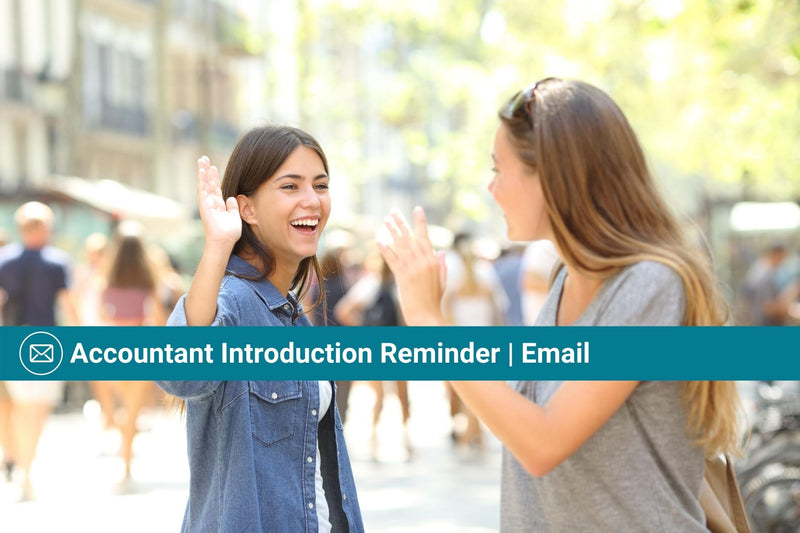 Accountant Introduction Reminder | Email Template