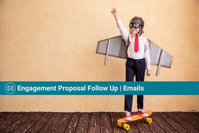 Engagement Proposal Follow Up Workflow | Basic Template | Email Template