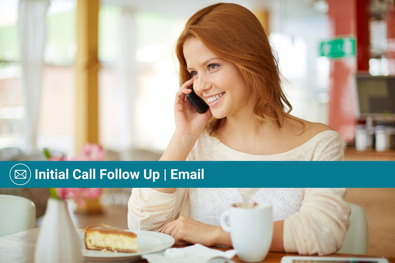 Initial Call Follow Up | Email Template