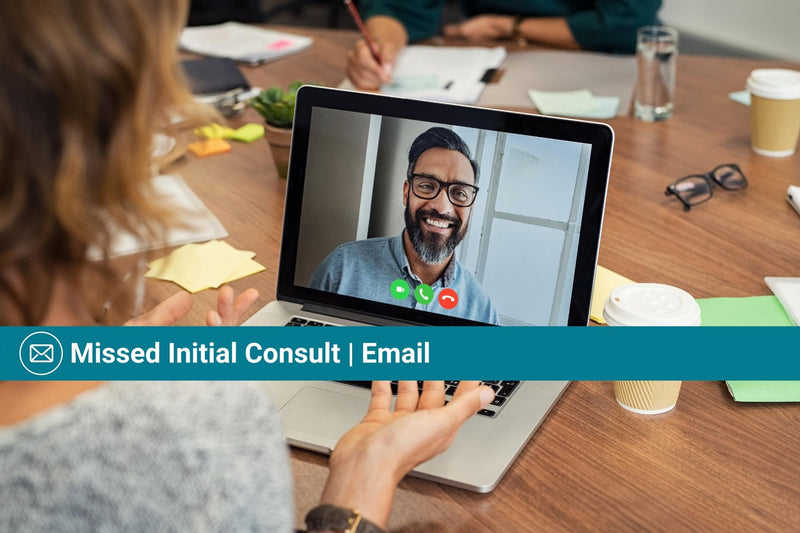Missed Initial Consult | Email Template