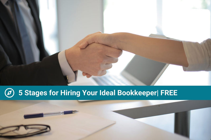 5 Key Stages of Hiring Your Ideal Employee Bookkeeper | Free Resource | Hiring Guide