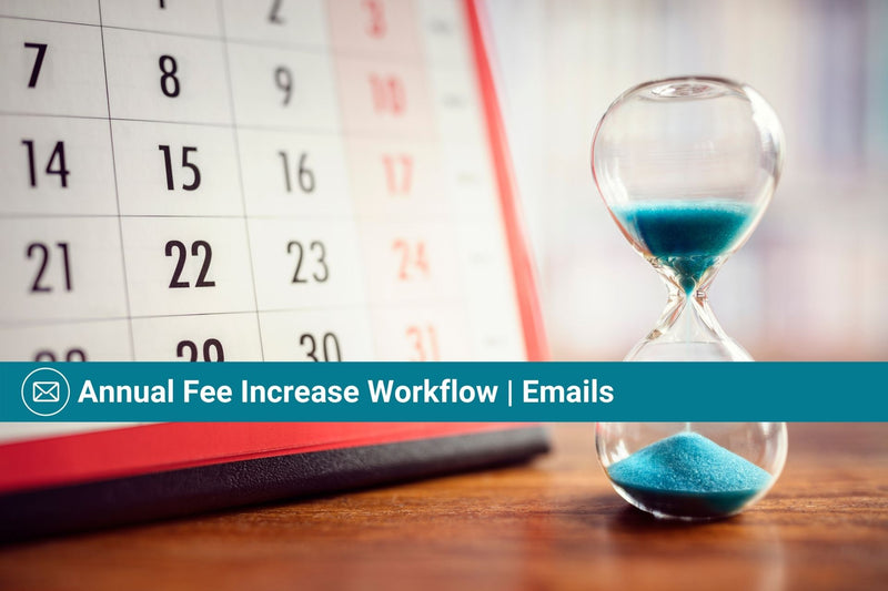 Annual Fee Increase Workflow | Basic Template | Email Template