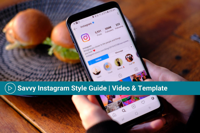 Savvy Instagram Style Guide | Video Training & Template