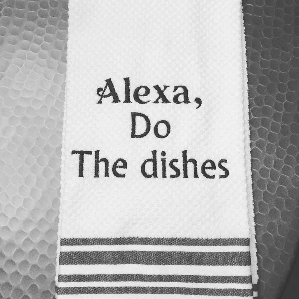 Alexa Do The Dishes Custom Embroidered Hand Towel