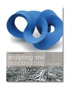 SCULPTING AND HANDBUILDING - LODER
