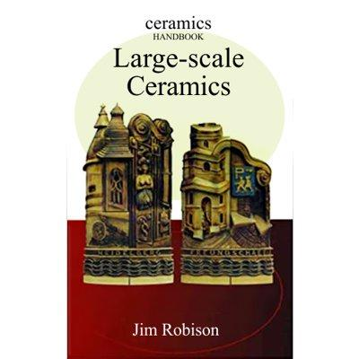 LARGE-SCALE CERAMICS - ROBISON