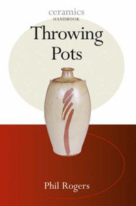 THROWING POTS - ROGERS