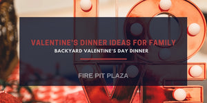 Valentine's Dinner Ideas for Family - Backyard Valentine Dinner