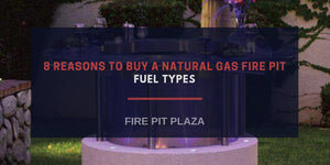 8 Reasons to Buy a Natural Gas Fire Pit