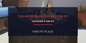 Tips on Buying Propane Fire Pits