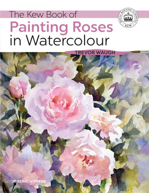 The Kew Book of Painting Roses in Watercolour cover