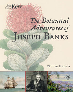 The Botanical Adventures of Joseph Banks cover