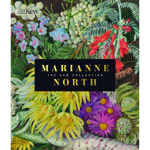 Marianne North: the Kew Collection Book