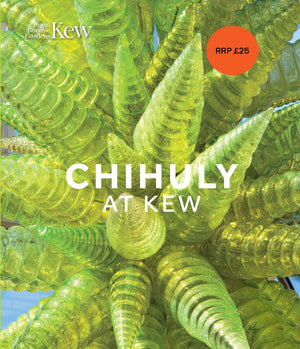 Chihuly at Kew: Reflections on Nature hardback book