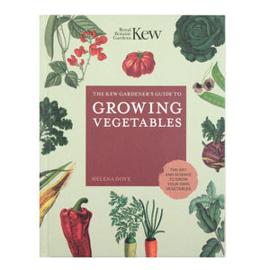 Kew Gardener's Guide to Growing Vegetables