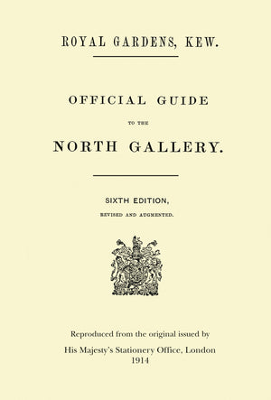 Official Guide to the Marianne North Gallery [facsimile of 1914 6th edition]