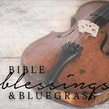 Load image into Gallery viewer, Bible, Blessings, and Bluegrass - CD