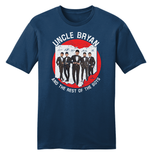 Uncle Bryan And The Rest Of The Boys T-shirt