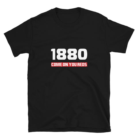 1880 come on you reds T-shirt