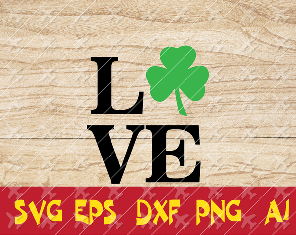 Patrick day love svg,dxf,png,file