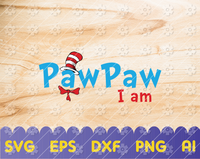 PawPaw I am svg, Read across America svg, Shirt design svg, dxf, clipart, vector, png, iron on trasnfer, sublimation design, print files