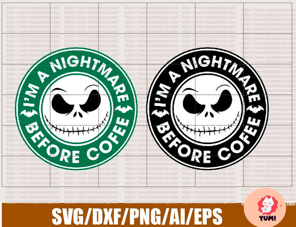 I'm a Nightmare Before Coffee, Jack Halloween 2020, Starbucks Logo, SVG, PNG