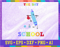 The Day The Teachers Returned To School Gift Teacher Student svg dxf png ai