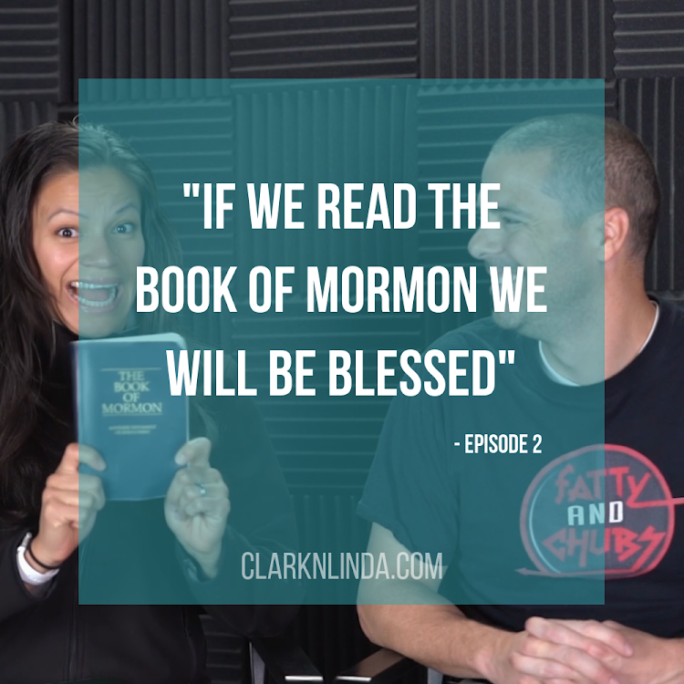 Read the Book of Mormon - Clark N Linda Show