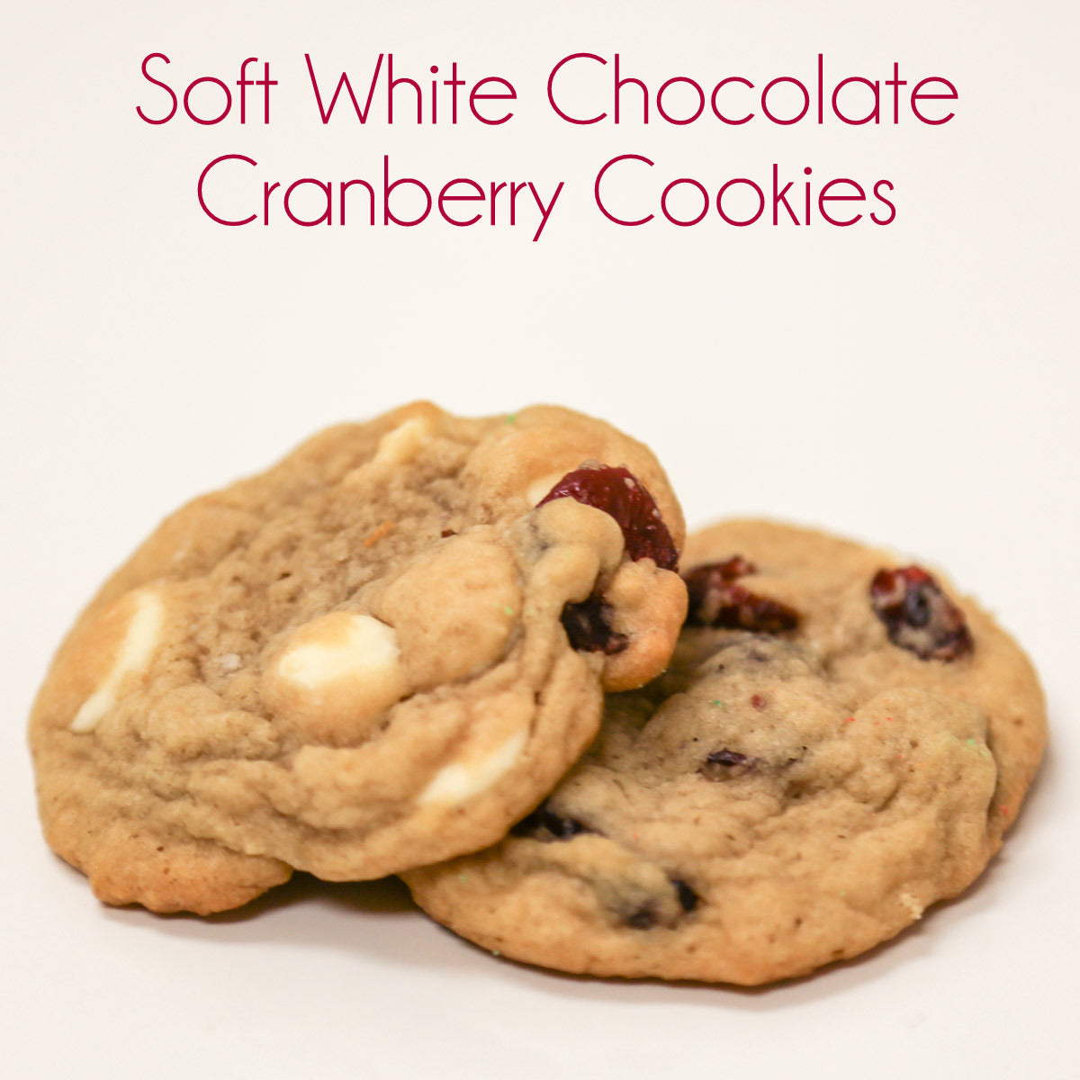 Aunt Ana's Soft White Chocolate Cranberry Cookies from Smocked Auctions #12DaysOfChristmasCookies