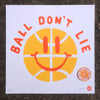 "Will Bryant / Spikes High ""Ball Don't Lie"" silkscreen print/ patch"