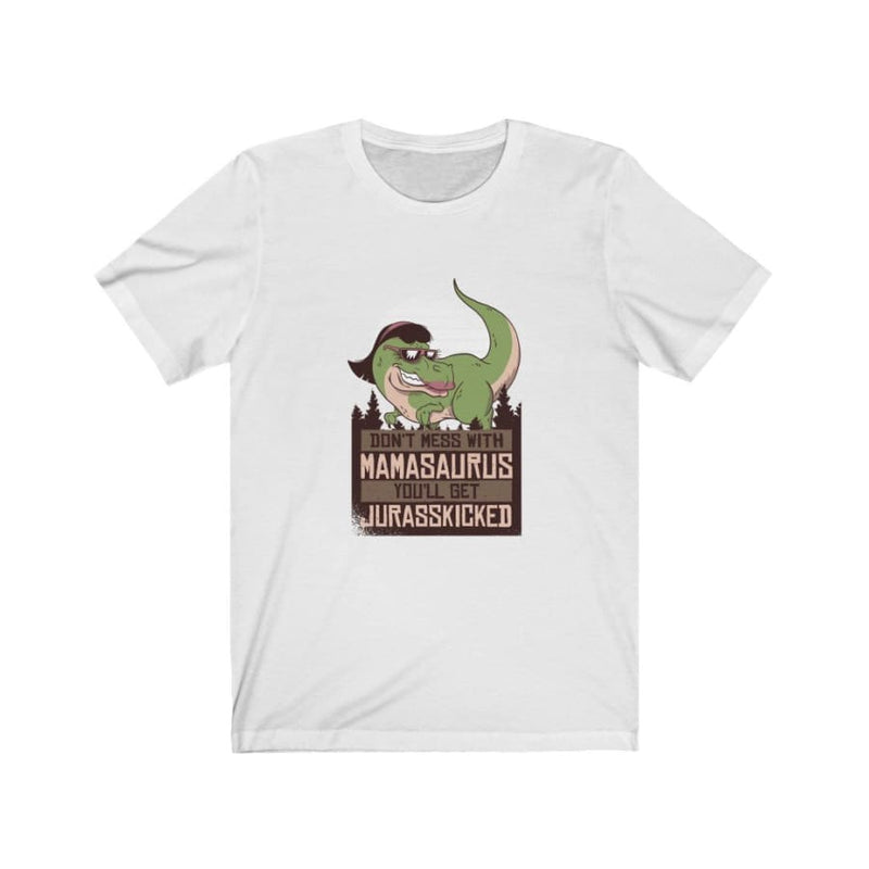 Dinosaur Women Tee <br> Don't Mess With Mamasaurus
