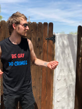 Load image into Gallery viewer, Be Gay Do Crimes short sleeved T-shirt.