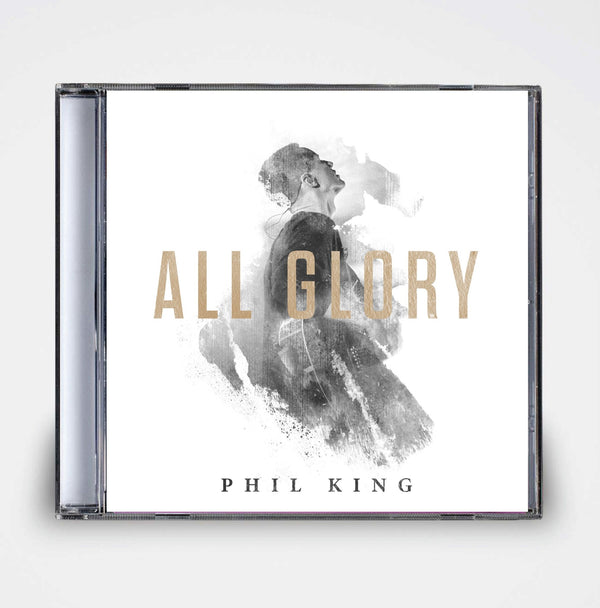 Phil King: All Glory CD